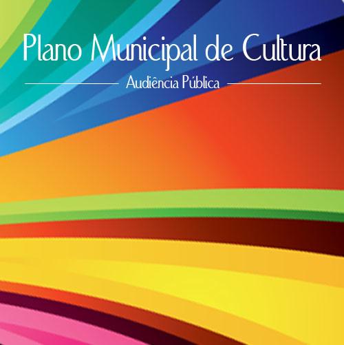 Audiência Pública - Plano Municipal de Cultura