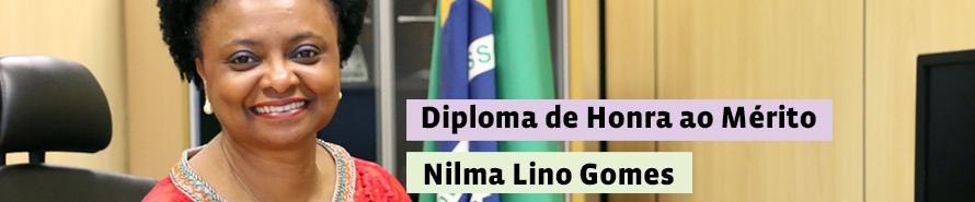 Diploma de Honra ao Mérito - Nilma Lino Gomes